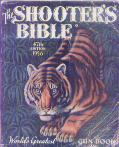 47th. Ed. Shooters Bible 1956